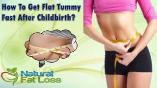 How To Get Flat Tummy Fast After Childbirth?