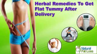 Herbal Remedies To Get Flat Tummy After Delivery