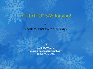 "A ""LOTTO"" SAS for you!"