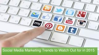Social Media Marketing Trends 2015.