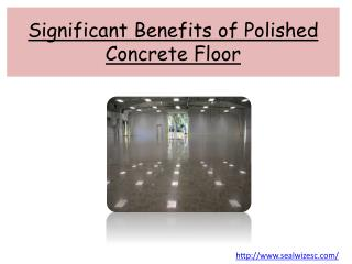 Significant Benefits of Polished Concrete Floor