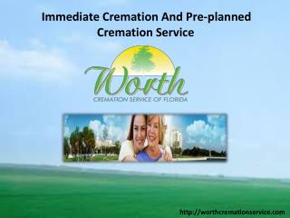 Immediate Cremation And Pre-planned Cremation Service