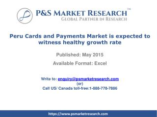 Peru Cards and Payments Market is expected to witness health