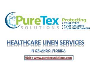 Healthcare Linen Services in Orlando, Florida