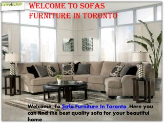 Welcome To Sofas Furniture In Toronto