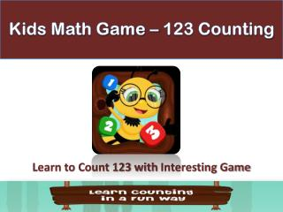 Kids Math Game - 123 Counting