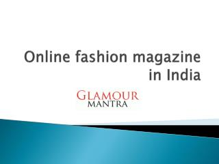 Online fashion magazine in India
