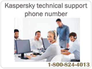 Kaspersky technical support phone number | 1-800-824-4013 |