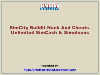 SimCity Buildit Hack And Cheats-Unlimited SimCash & Simoleon