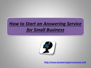 How to Start an Answering Service for Small Business
