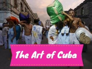 The art of Cuba