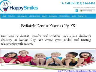 Pediatric Dentist Kansas City, KS