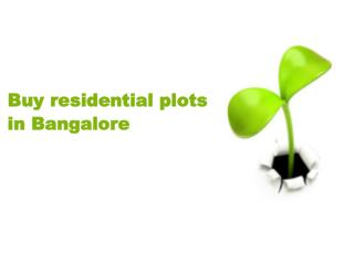 Buy residential plots in Bangalore