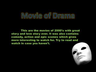 Movie of Drama