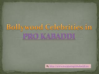 bollywood celebrities in pro kabaddi