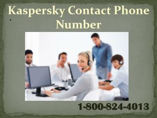 1-800-824-4013 kaspersky contact phone number, kaspersky hel