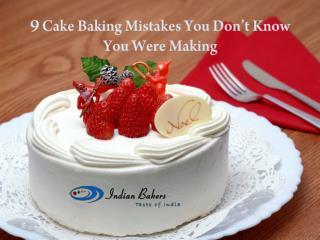 9 Cake Baking Mistakes You Don't Know You Were Making