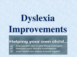 Help your Dyslexic child with tips from Dyslexia Improvement