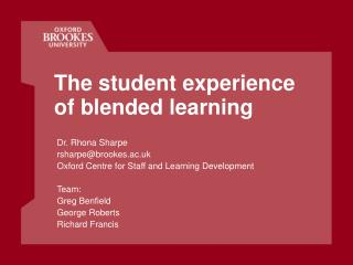 The student experience of blended learning