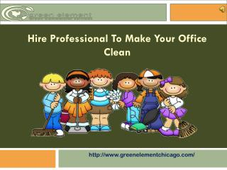 Office Cleaning Services | Green Cleaners Chicago IL