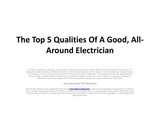 The Top 5 Qualities Of A Good, All-Around Electrician