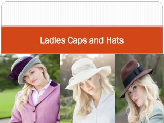 Ladies Caps and Hats