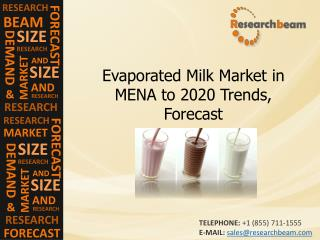 Evaporated Milk Market in MENA to 2020 Trends, Forecast