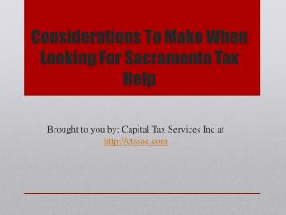 Considerations To Make When Looking For Sacramento Tax Help