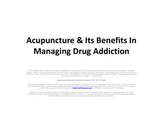 Acupuncture & Its Benefits In Managing Drug Addiction