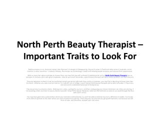 North Perth Beauty Therapist – Important Traits to Look For