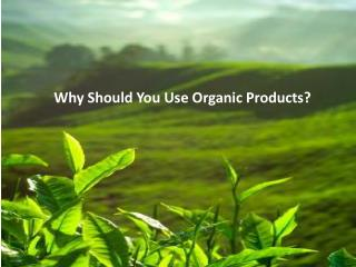 Know Organic Farming Benefits for a Better Living