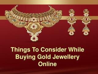 Things To Consider While Buying Gold Jewellery Online