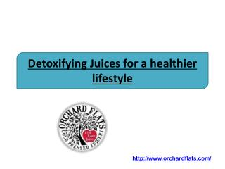 Detoxifying Juices for a healthier lifestyle