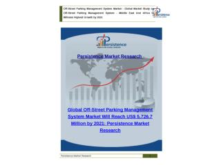 Global Off-Street Parking Management System Market to 2021