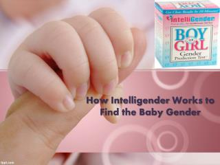 How Intelligender Works to Find the Baby Gender