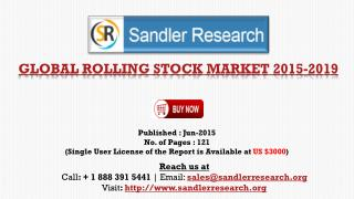 World Rolling Stock Market to Grow at 2% CAGR to 2019 Says a