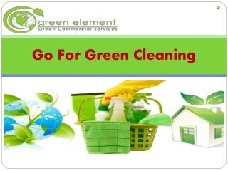 Looking For Green Cleaners In Chicagoland