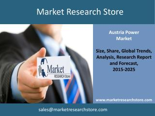 Austria Power Market Outlook 2025 - Market Trends, Regulatio