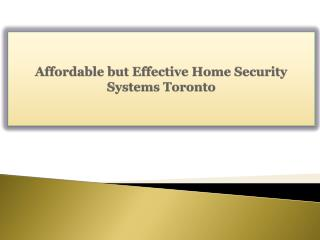 Affordable but Effective Home Security Systems Toronto