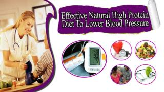 Effective Natural High Protein Diet To Lower Blood Pressure