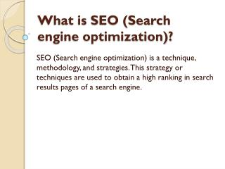 What is the need of SEO?
