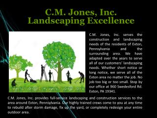 C.M. Jones, Inc. Landscaping Excellence