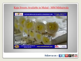 Kaju Sweets Available in Malad - MM Mithaiwala