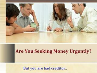 Low Cost Bad Credit Loans To Meet Vital Monetary Needs