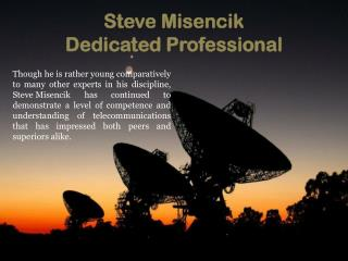 Steve Misencik_Dedicated Professional