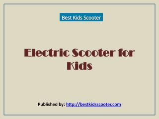 Best Kids Scooter - Top Rated Scooters For Children
