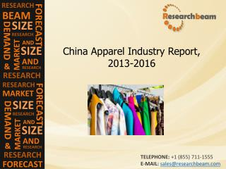 China Apparel Industry Report, Trend, Growth, 2013-2016