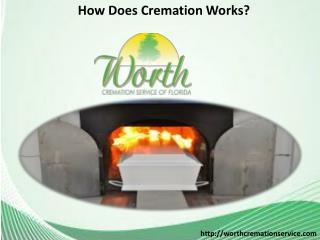 How Does Cremation Works