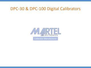 DPC-30 & DPC-100 Digital Calibrators
