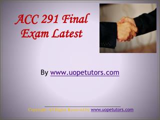 ACC 291 Final Exam Latest UOP Material